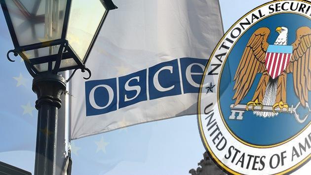 La OSCE está bajo la lupa de la NSA