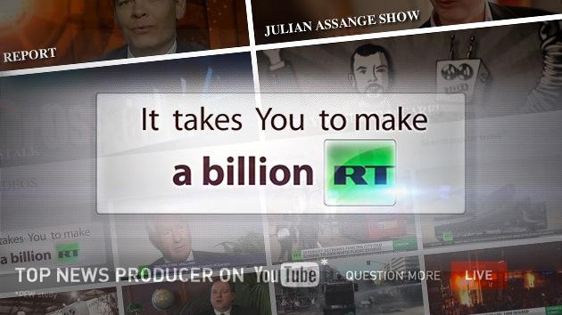 RT, el primer canal de noticias en superar los mil millones de visitas en YouTube