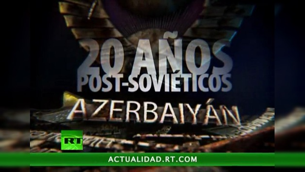20 Años post-soviéticos : Azerbaiyán