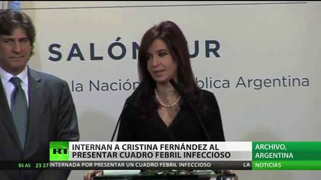 Hospitalizan a la presidenta de Argentina por un cuadro febril
