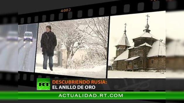 DESCUBRIENDO RUSIA : EL ANILLO DE ORO
