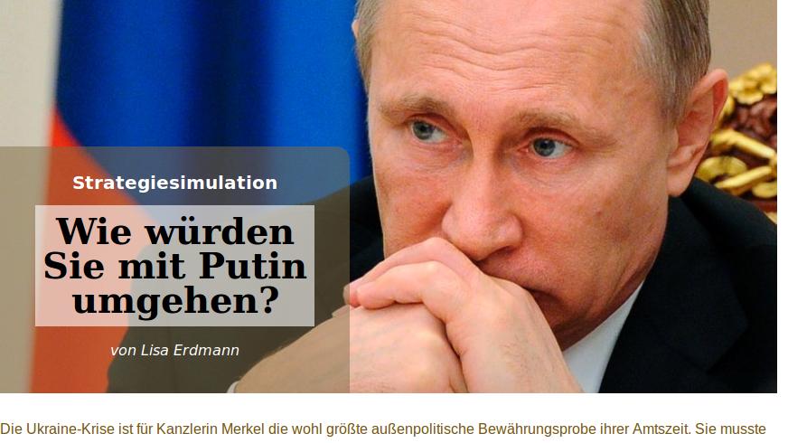 """DER SPIEGEL als Handlanger der Kanzlerin: """"Strategie-Simulator"""" soll Lesern Merkels Russlandpolitik vermitteln"""