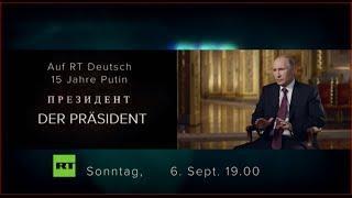 """Heute um 19.00 Uhr - RT Deutsch präsentiert zum letzten Mal die  Putin-Doku """"Der Präsident"""""""