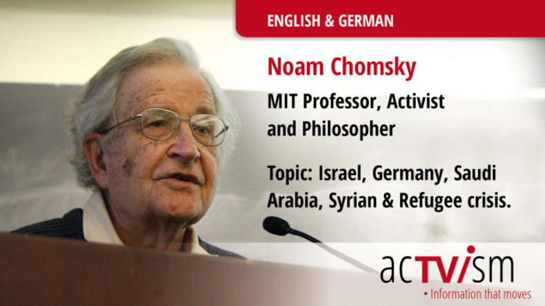 Noam Chomsky über deutsche Waffenexporte nach Israel, Saudi-Arabien und die Flüchtlingskrise