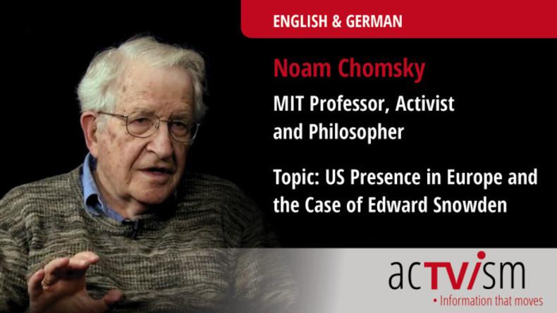 Noam Chomsky über US-Präsenz in Europa und den Fall Edward Snowden