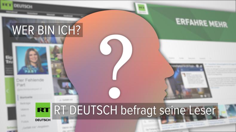 RT Deutsch will seine Leserinnen und Leser kennenlernen