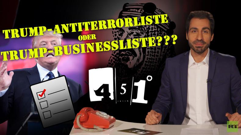451° - Trumps Einreiseverbot: Terrorschutz oder Geschäft? [19]