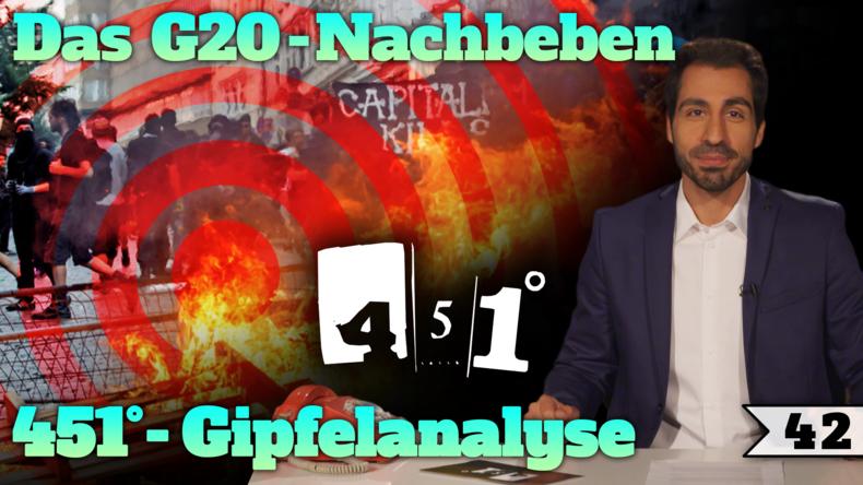 451 Grad | G20 verbrannte Erde in Hamburg | ANALYSE |42