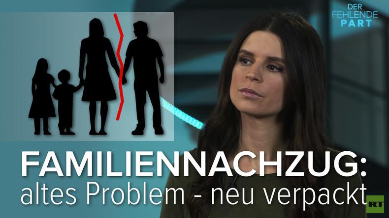 Familiennachzug: Altes Problem - Neu verpackt