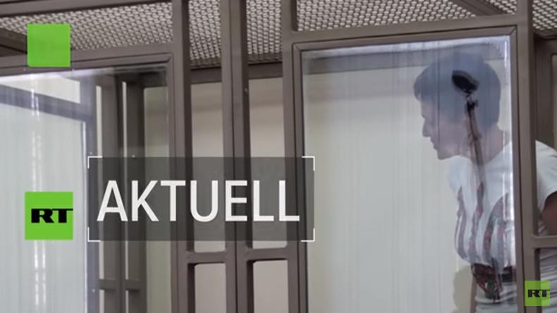 Nadija Sawtschenko: Gestern ukrainische Heldin, heute politisch Verfolgte (Video)