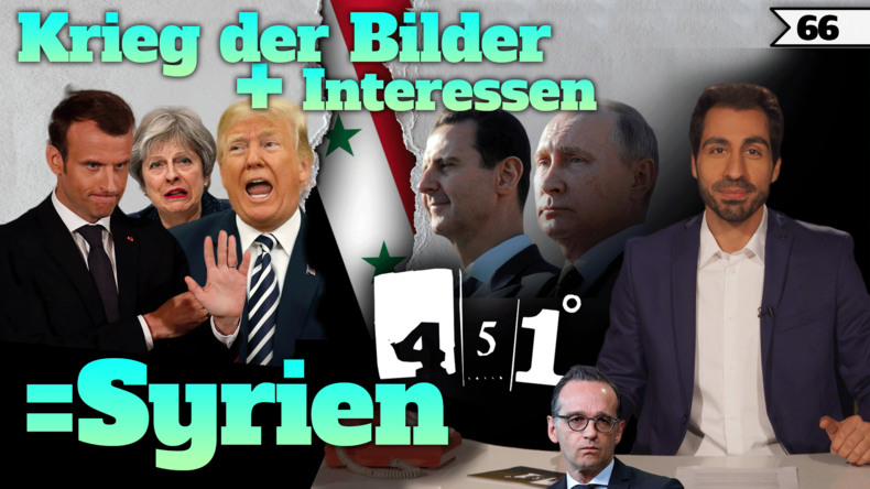 Syrien | Assad Putin gegen Macron Trump May | 451 Grad | 66