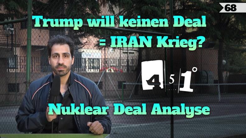 451 Grad erklärt Trumps Rückzieher aus Atom-Deal | 68 Grad