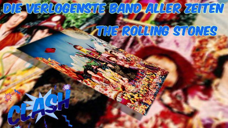 CLASH #20 – Die verlogenste Band aller Zeiten: The Rolling Stones