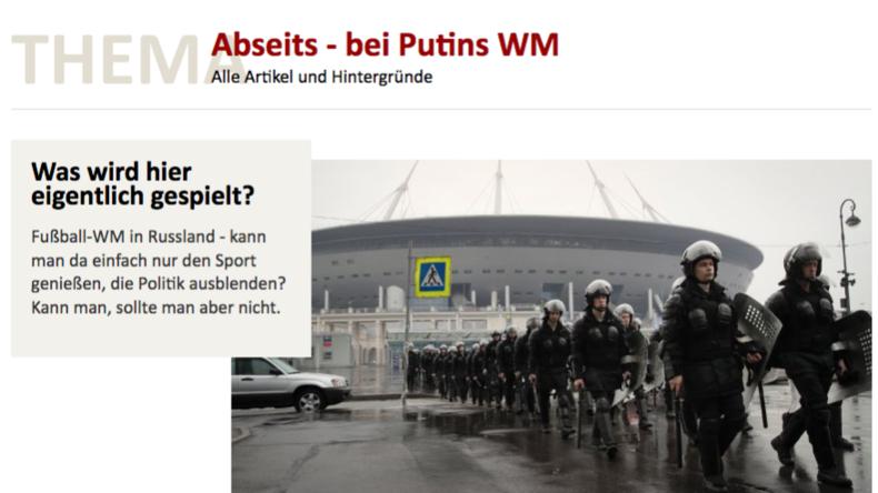"""""""Putins Spiele"""" und die Qualitätsmedien (VII) – Heute: """"Abseits – bei Putins WM"""""""