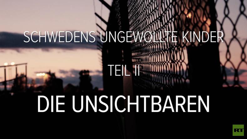 Reportage: Schwedens ungewollte Kinder - Die Unsichtbaren