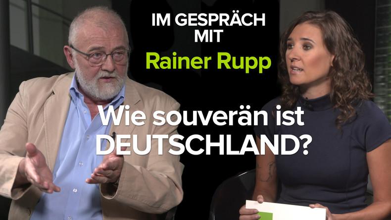 Im Gespräch mit Rainer Rupp: Wie souverän ist Deutschland?