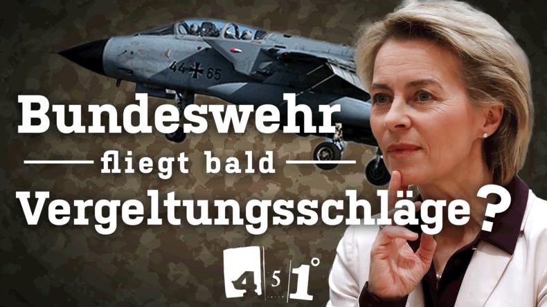 Fliegt die Bundeswehr bald Vergeltungsschläge?   Syrien-Krieg   451 Grad