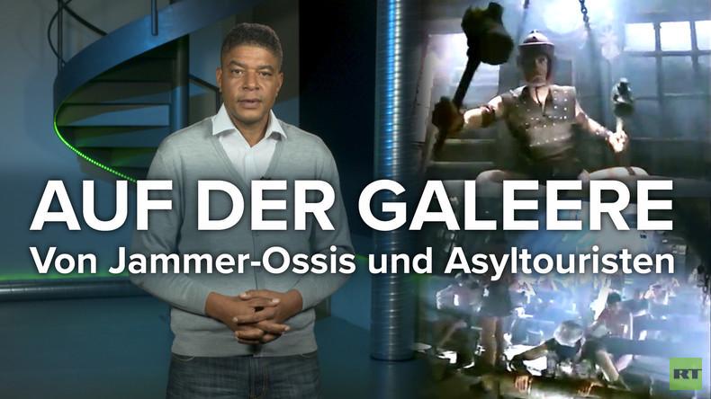 Auf der Galeere: Von Jammer-Ossis und Asyltouristen (Video)