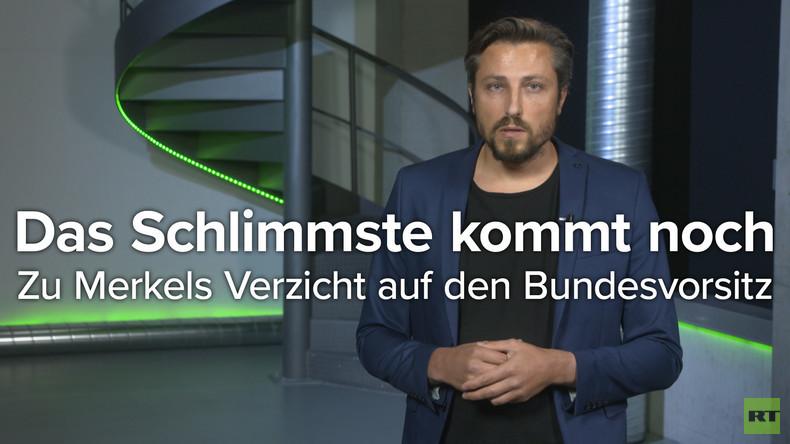 Das Schlimmste kommt noch - Zu Merkels Verzicht auf den CDU-Bundesvorsitz (Video)