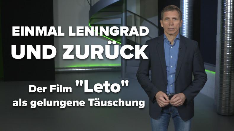 """Einmal Leningrad und zurück – Der Film """"Leto"""" als gelungene Täuschung"""