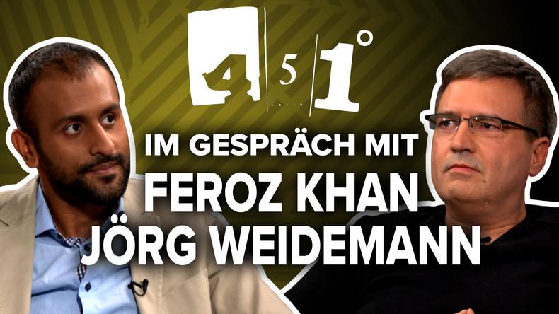 Feroz Khan und Jörg Weidemann im Gespräch | 451 Grad