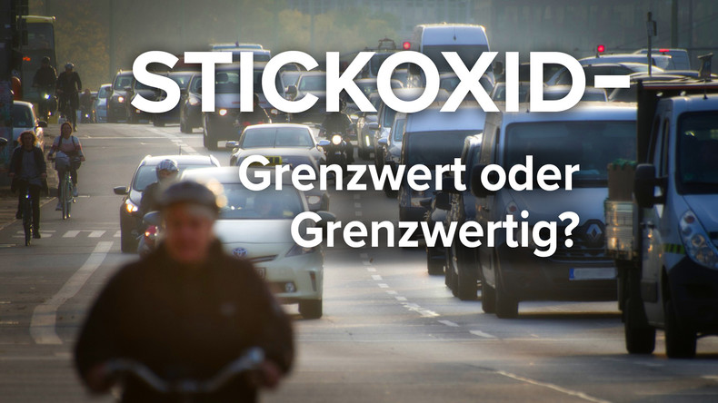 Stickoxid – Grenzwert oder Grenzwertig?