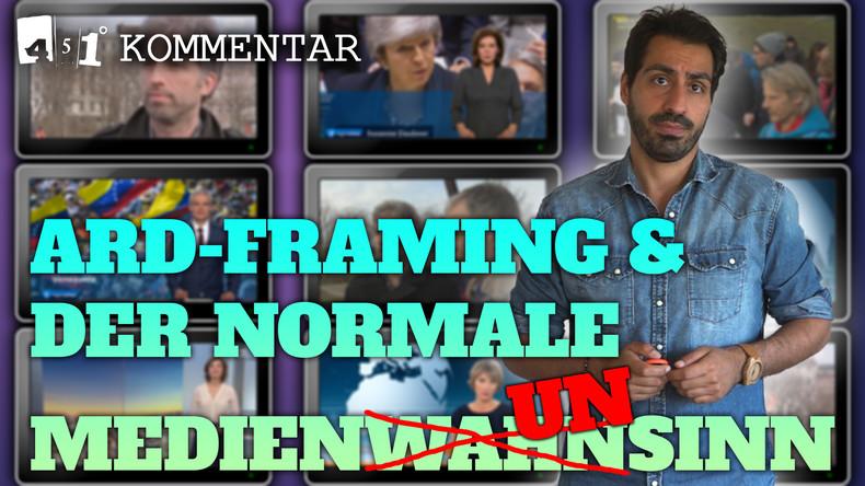 ARD Framing und die restliche Bullsh... Presse | 451 Grad
