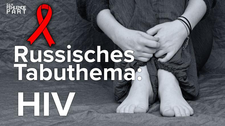 HIV in Russland – ein Problem der Aufklärung?