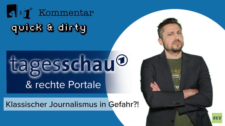 Tagesschau & rechte Portale – Journalismus in Gefahr?! | 451 Grad quick & dirty