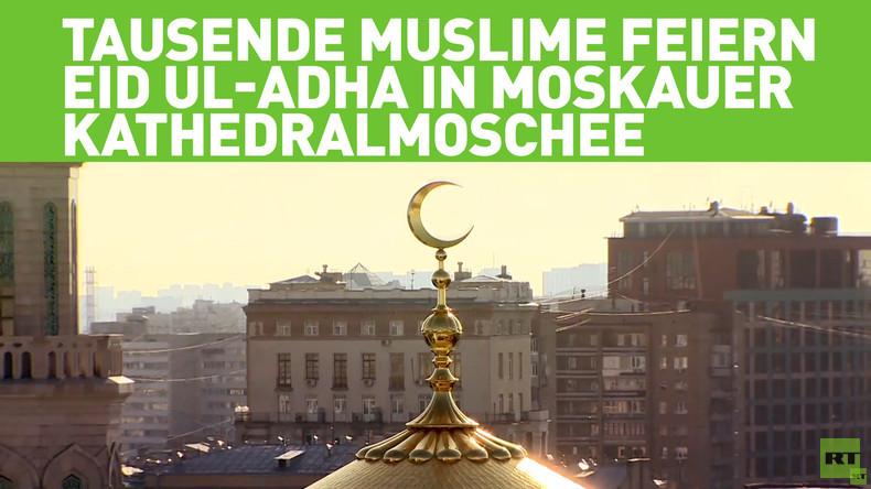 Tausende Muslime feiern Eid al-Adha in Moskauer Kathedralmoschee