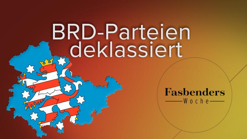 Fasbenders Woche: BRD-Parteien deklassiert