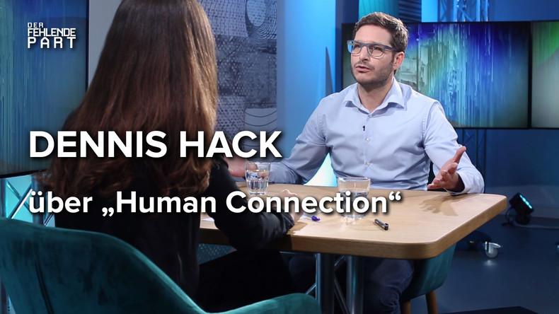 """Das echte soziale Netzwerk? """"Human Connection""""-Gründer Dennis Hack im Gespräch"""