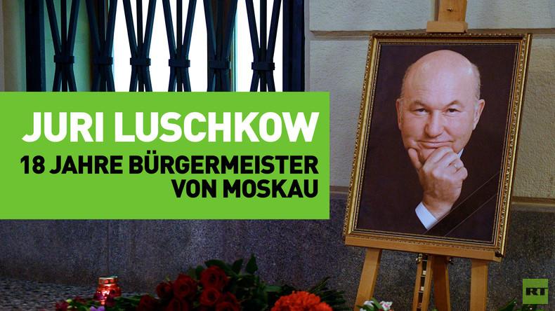 Nach Tod des Ex-Bürgermeisters: Wie hat sich Moskau in der Epoche von Juri Luschkow gewandelt?