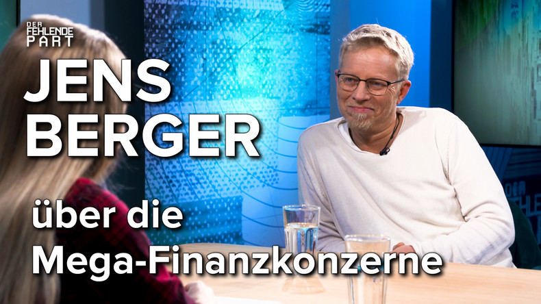 """""""Noch nie war so viel Macht in den Händen so weniger!"""" – Jens Berger im Gespräch"""