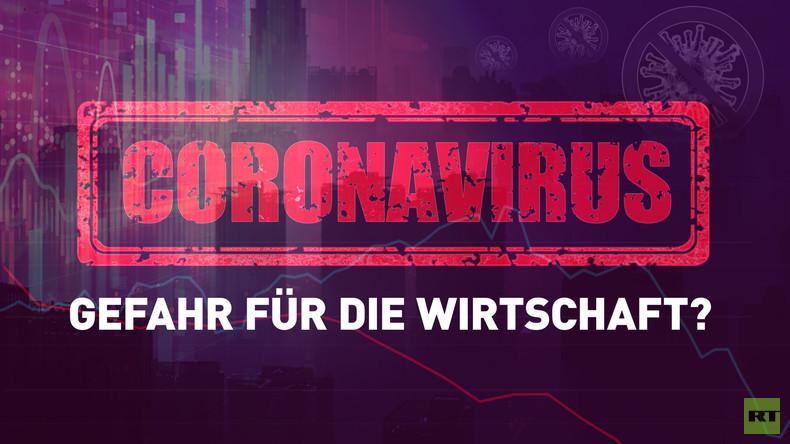 Stürzt das Corona-Virus die Weltwirtschaft in eine Krise? (Video)