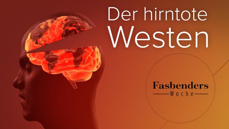 Fasbenders Woche: Der hirntote Westen