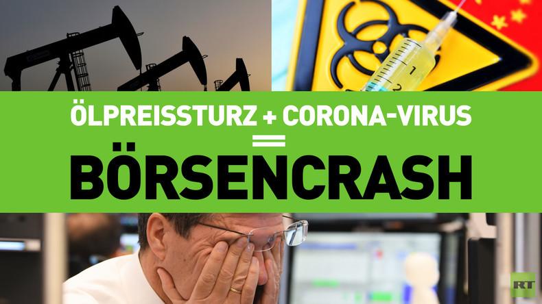 Börsencrash weltweit: Corona und Ölpreissturz als Verursacher