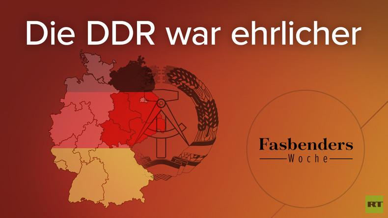 Fasbenders Woche: Die DDR war ehrlicher