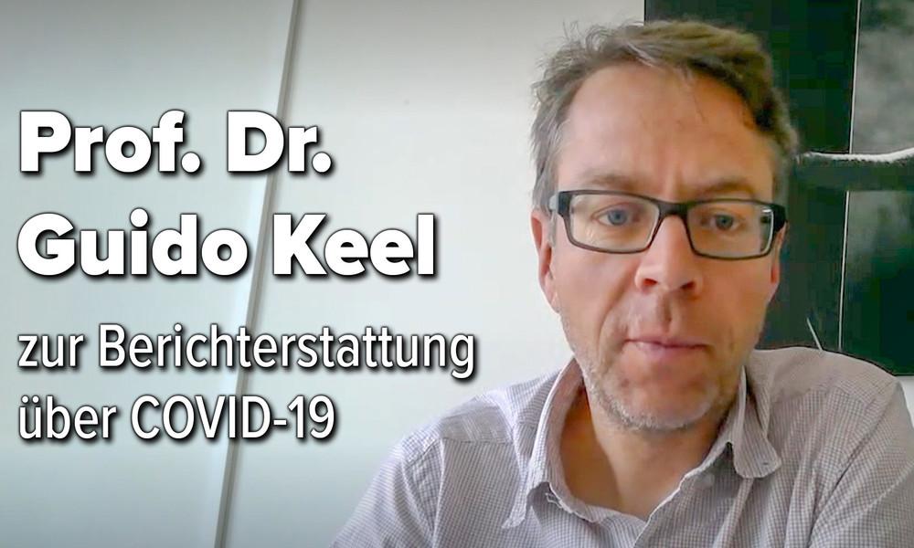 """Guido Keel zur Corona-Berichterstattung: """"Die Zahlen sind mit Vorsicht zu genießen"""""""