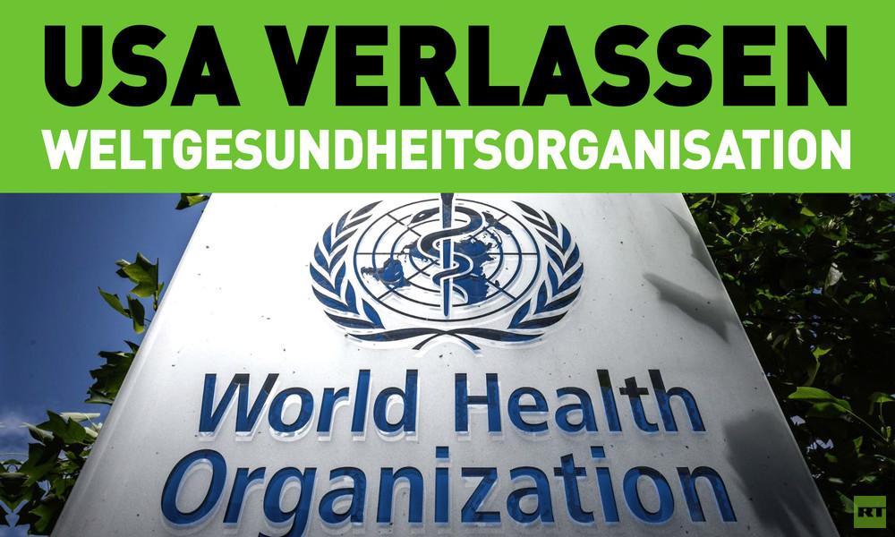 USA verlassen Weltgesundheitsorganisation