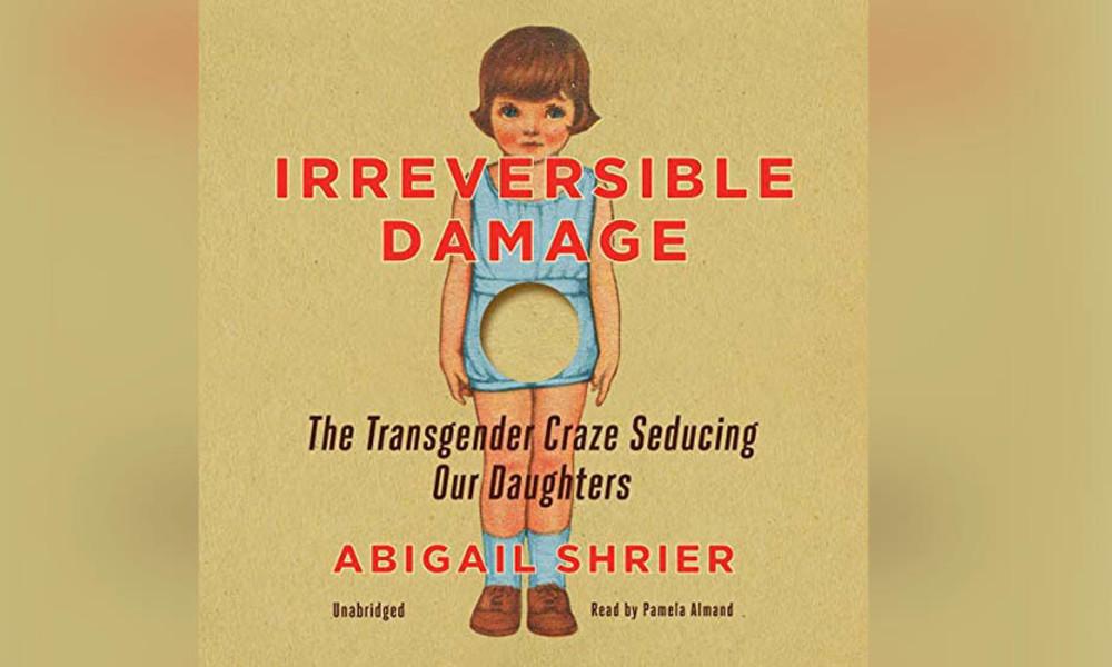 Verstümmelte Leben: Wie der radikale Transgender-Wahnsinn Körper und Seelen von Mädchen zerstört