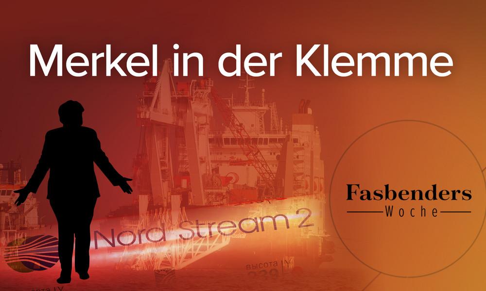 Fasbenders Woche: Merkel in der Klemme