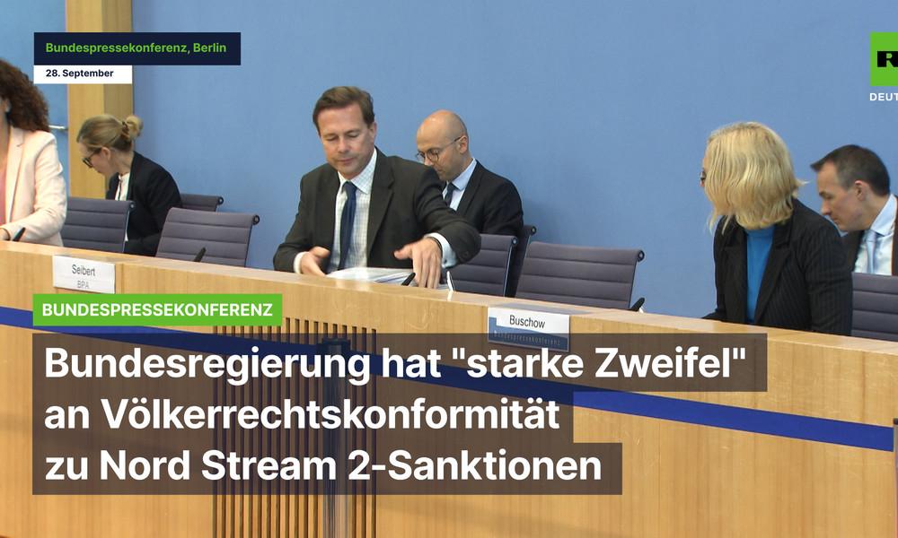 """Bundesregierung hat """"starke Zweifel"""" an Völkerrechtskonformität von Sanktionen gegen Nord Stream 2"""