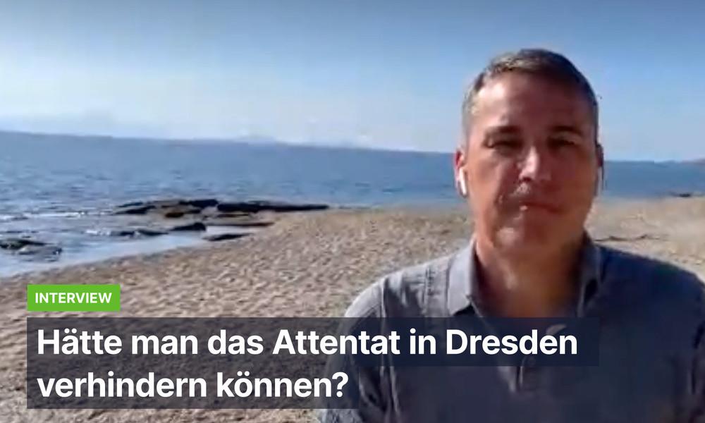 """""""Das ist ein Staatsversagen!"""" – Sicherheitsexperte Stefan Schubert zum Attentat von Dresden"""