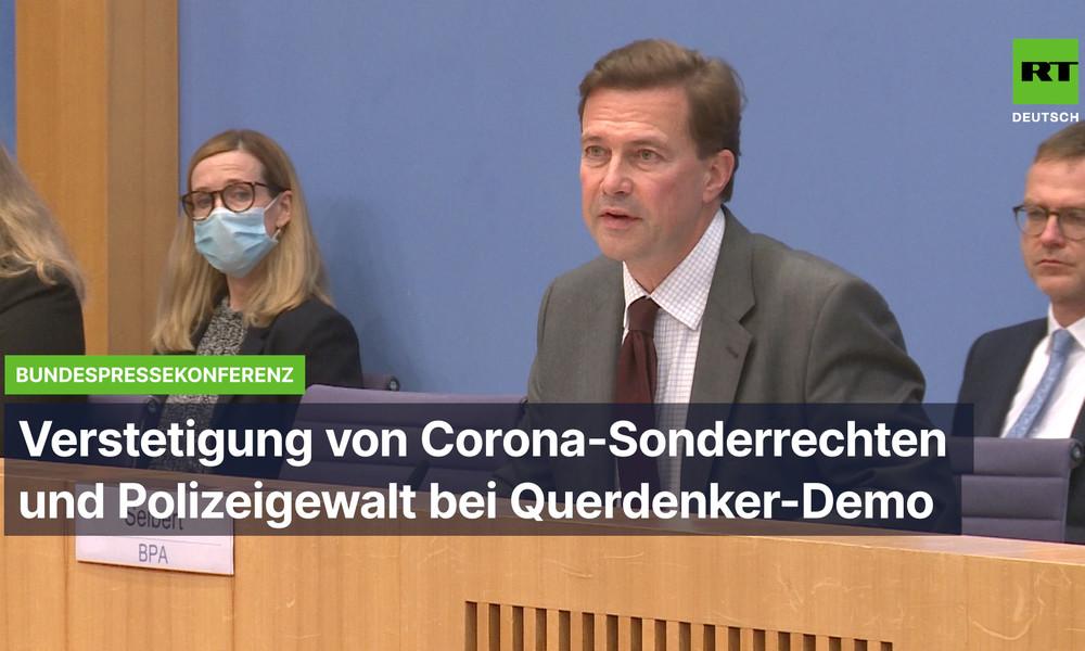 """BPK zu """"Verstetigung"""" der Corona-Sonderrechte sowie zu Polizeigewalt bei """"Querdenker""""-Demonstration"""