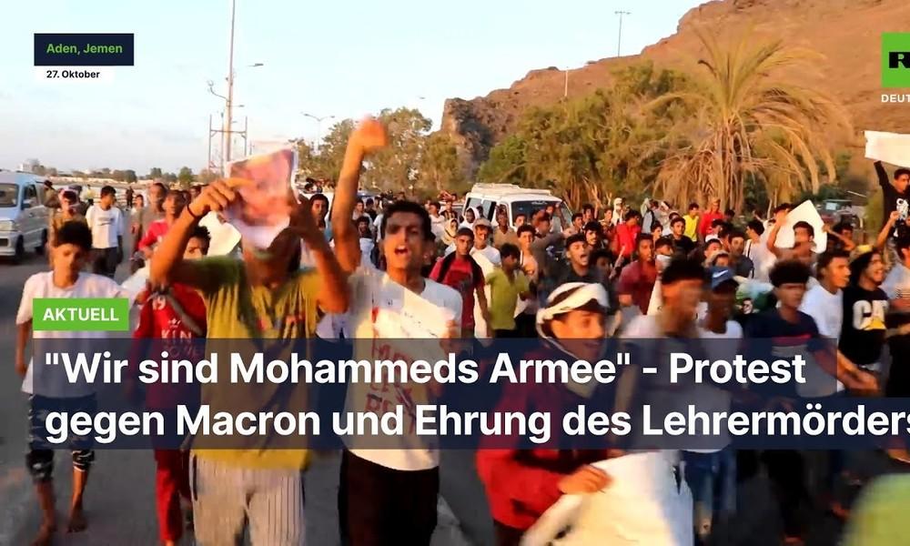 """""""Wir sind Mohammeds Armee"""" – Protest gegen Macron und Ehrung des Lehrermörders"""