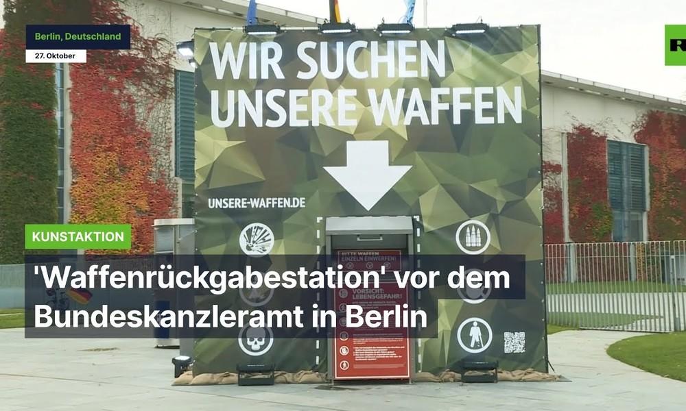 Berlin: 'Waffenrückgabestation' vor dem Bundeskanzleramt