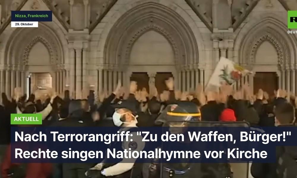 """Nach Terrorangriff in Nizza: """"Zu den Waffen, Bürger!"""" – Rechte singen Nationalhymne vor Kirche"""