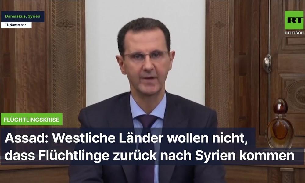 Assad: Westliche Länder wollen nicht, dass Flüchtlinge zurück nach Syrien kommen