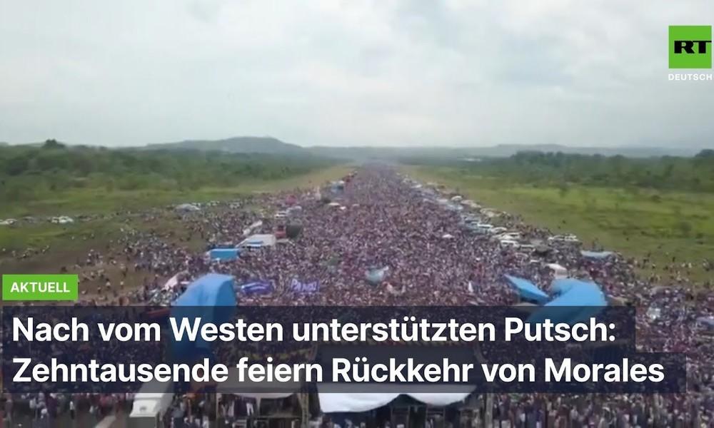 Nach vom Westen unterstützten Putsch: Zehntausende feiern Rückkehr von Morales